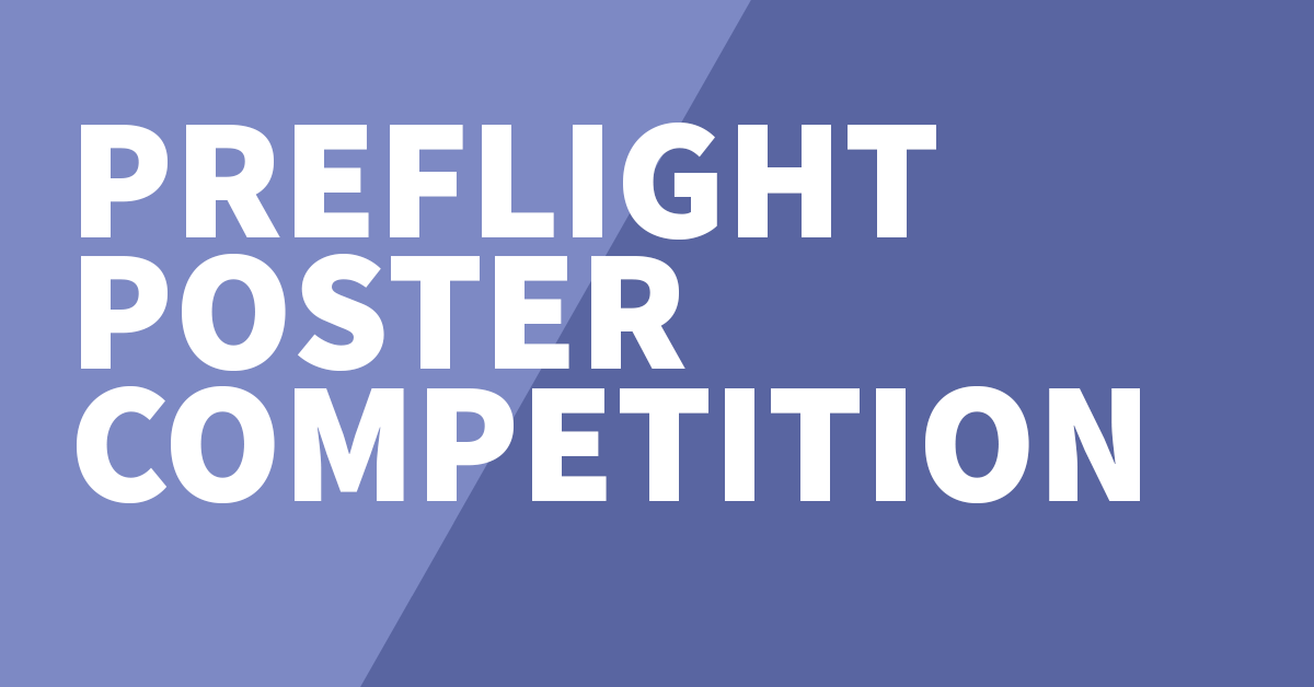 PreFlight 2018 Poster Competition