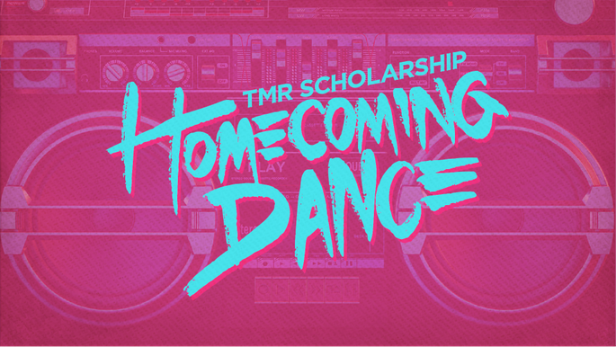 TMR Scholarship Homecoming Dance