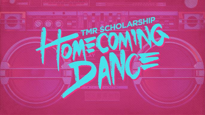 TMR Scholarship Homecoming Dance