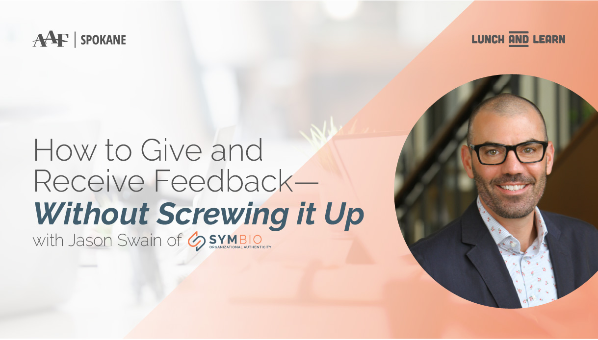 How to Give and Receive Feedback – Without Screwing it Up