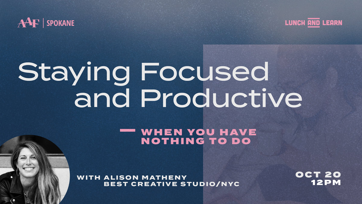 Staying Focused & Productive – When You Have Nothing to Do